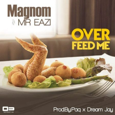 MagNom – Over Feed Me ft Mr Eazi (Officia Video)