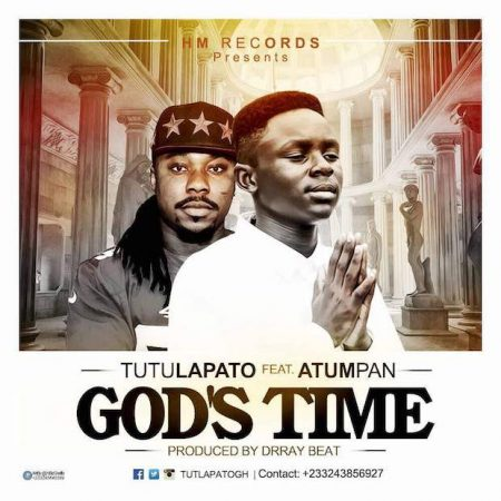 Tutulapato – God's Time ft. Atumpan (Prod. by Drray Beat)