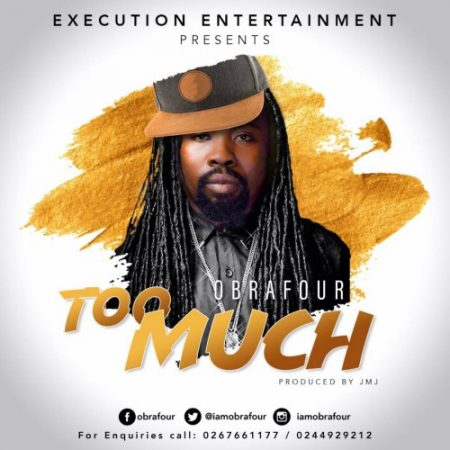 Obrafour – Too Much (Prod by JMJ)