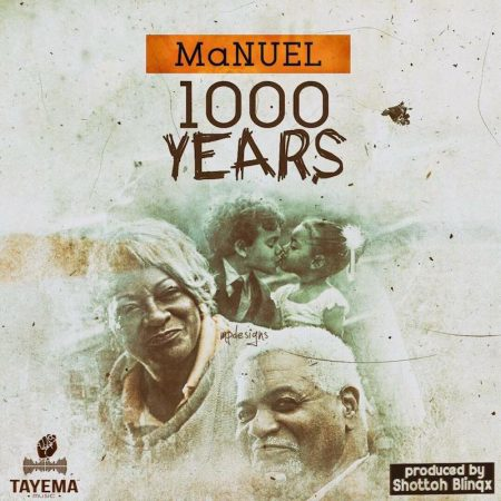 MaNUEL – 1000 Years (Prod. by Shottoh Blinqx)