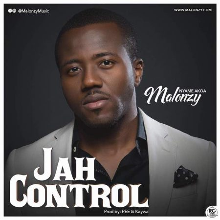 Malonzy – Jah Control (Prod. by Pee On Da Beat x Kaywa)