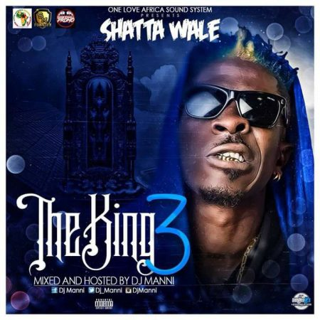 Shatta Wale – The King III (Hosted by DJ Manni)