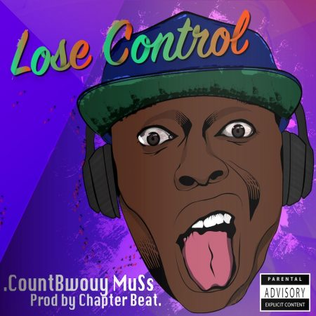 Countbwuoy Muss – Lose Control (Prod. by Chapter Beat)