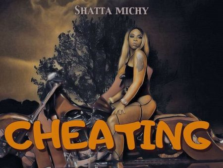 Shatta Michy – Cheating (Rules)(Prod. by Da Maker)
