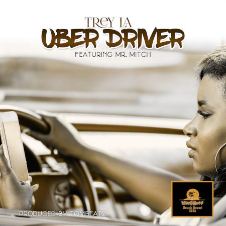 Trey LA – UBER Driver ft. Mr. Mitch (Prod. by Tombeatz)