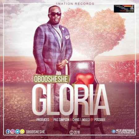 Oboosheshe – Gloria (Prod. by Pas Simpson x Chris)