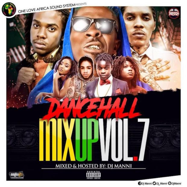 DJ Manni - Dancehall Mix Up (Vol  7)