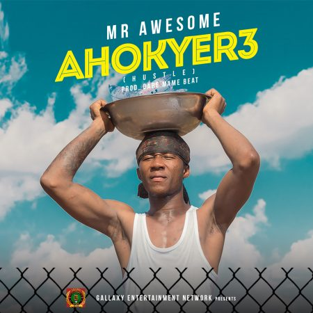 Mr Awesome – Ahokyere (Prod by Dare Mame Beat)