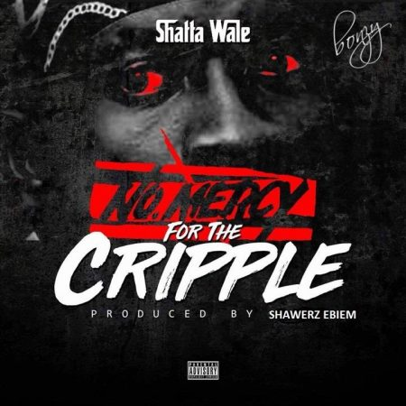 Shatta Wale – No Mercy For The Cripple (StoneBwoy Diss)
