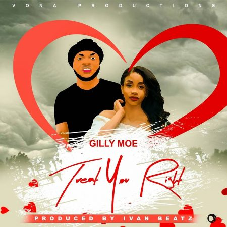 Gilly Moe – Treat You Right (Prod. By IvanBeatz)
