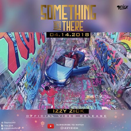 Izzy Zick – Something Dey There (Official Video)
