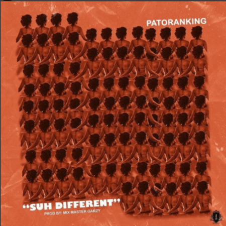 Patoranking – Suh Different (Prod. by Mix Master Garzy)