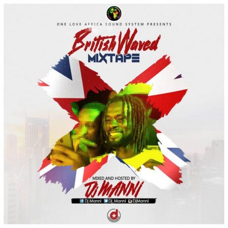 DJ Manni – British Waved Mixtape