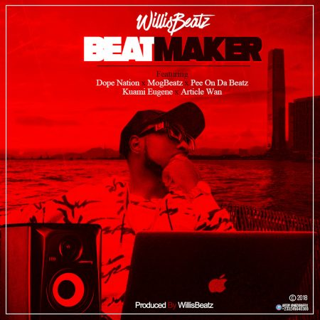 Willis Beatz – BeatMaker ft. Kuami Eugene x Mog Beatz x Dope Nation x Article Wan x PeeOnTheBeatz