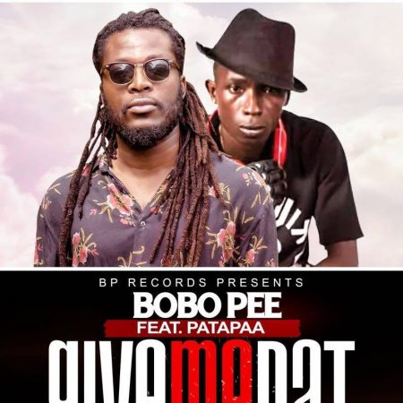 Bobo Pee – Give Me Dat ft. Patapaa