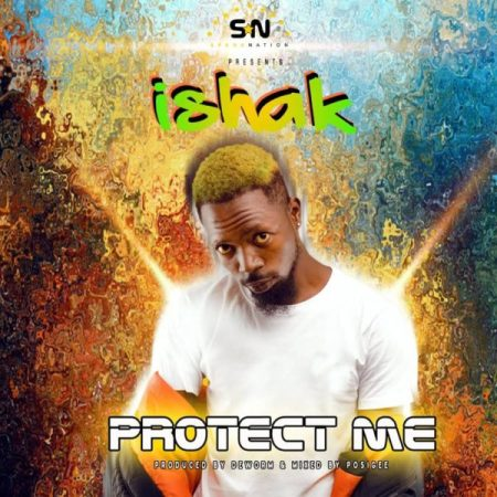 Ishak – Protect Me (Prod by Deworm)