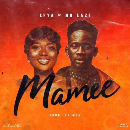 Efya – Maamee ft. Mr Eazi (Official Video)