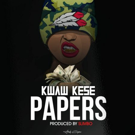 Kwaw Kese – Papers (Prod. by Slimbo)