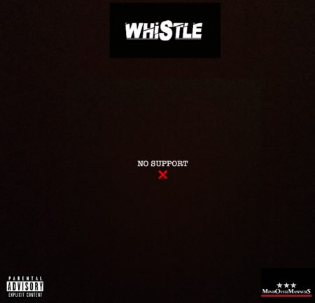 Whistle – No Support (Freestyle)