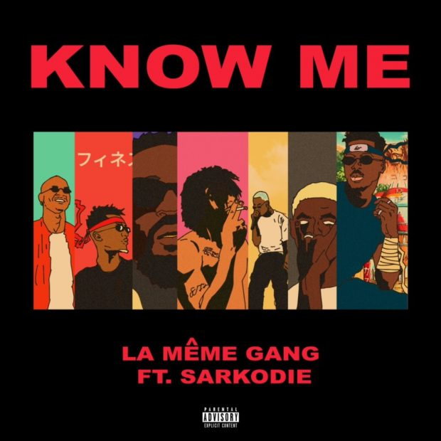 la meme gang 620x620 - #Ghana: Music: La Meme Gang - Know Me ft. Sarkodie