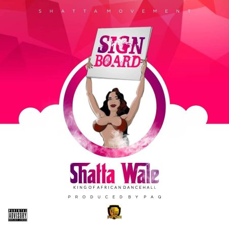 Shatta Wale – Signboard (Prod. by Chensee Beatz)