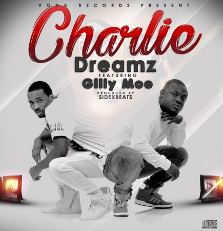 Dreamz – Charlie ft. Gilly Moe (Prod. by SidexBeats)