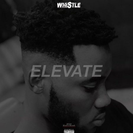 Whistle – Elevate (Mixed by Walid Beatz)