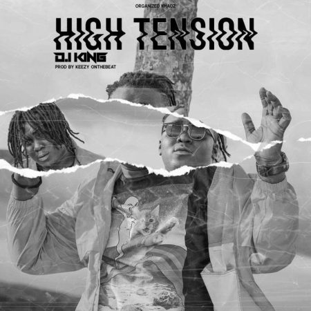 D.i King – High Tension (Prod By Keezy)