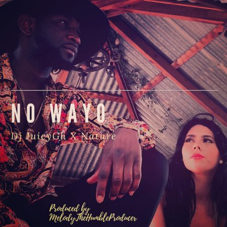 DJ Juicy Gh – No Wayo ft. Nature (Official Video)