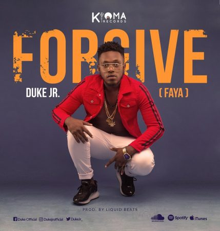 Duke Jr – Forgive (Faya)(Prod. by Liquid Beatz)