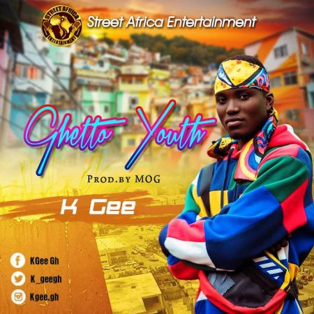KGee – Ghetto Youth (Prod. by MOG Beatz)