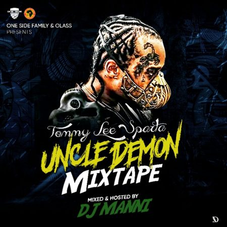 Tommy Lee Sparta – Uncle Demon Mixtape (Hosted by DJ Manni)