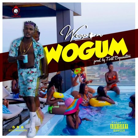 Weaporn – Wogum (Prod. by Twist Dopenation)