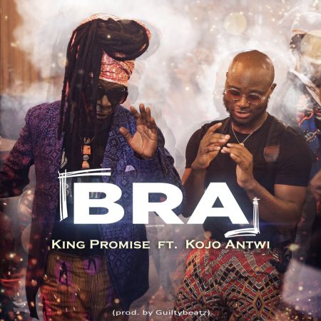 King Promise – Bra ft. KoJo Antwi (Prod. by Guilty Beatz)