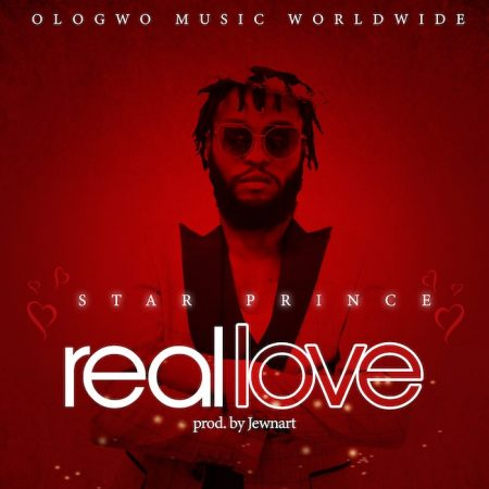 Star Prince – Real Love (Prod. by Jewnart)