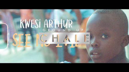 Kwesi Arthur – See No Evil (Official Video)
