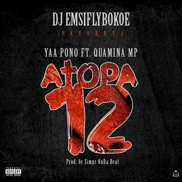 Download Yaa Pono – Atopa 12 ft. Quamina Mp 1
