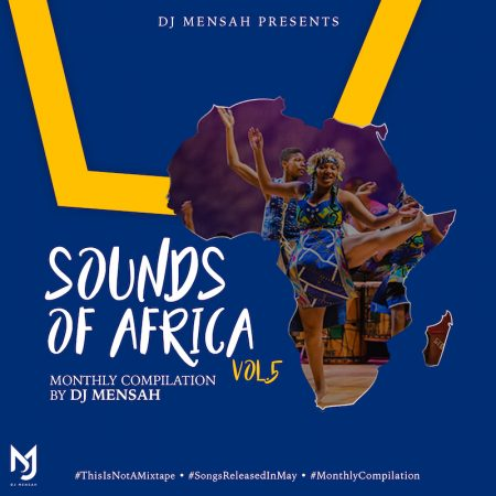 DJ Mensah – Sounds of Africa (Vol. 5)