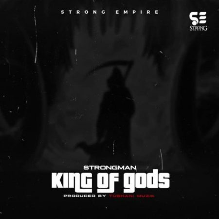 Strongman – King Of gods (Prod. by Tubhani Musik)