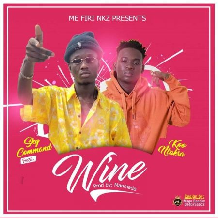 Sky Command – Wine ft. Koo Ntakra (Prod. by ManMade)