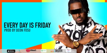Deon Fosu – Every Day is Friday (Prod. by DF)