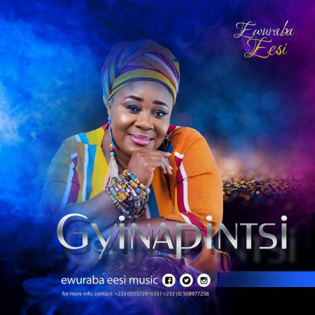 Ewuraba Esi – Gyinapintin (Prod. by  Jake On daBeatz)