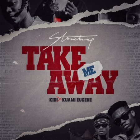 Stonebwoy – Take Me Away ft. Kidi x Kuami Eugene