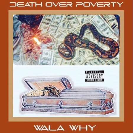 Wala Why – Death over Poverty (EP)