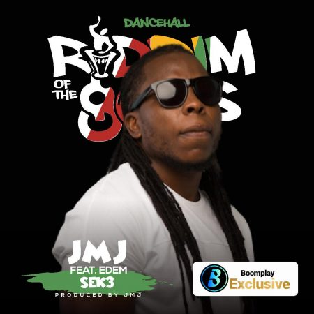 JMJ – S3K3 ft. Edem (Riddim Of The gOds) (Prod. by JMJ)