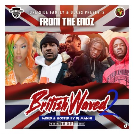 DJ Manni – From the Endz (British Waved 2)