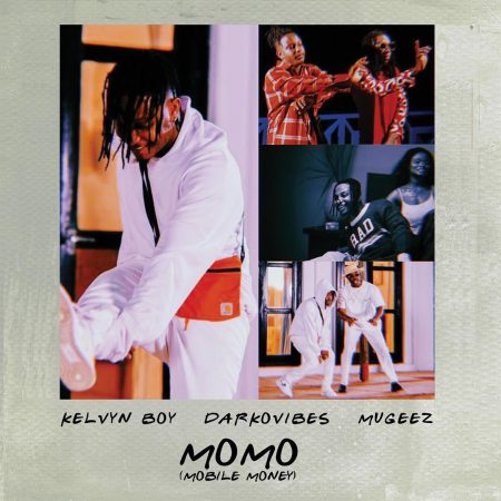 Kelvyn Boy – MoMo (Mobile Money) ft. Darkovibes x Mugeez (R2Bees)