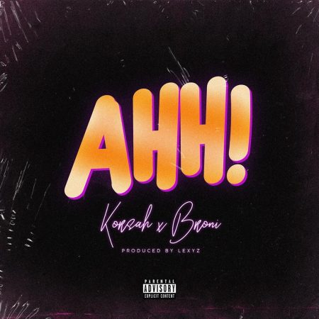 Korsah – Ahh ft. Broni (Prod. by Lexyz)