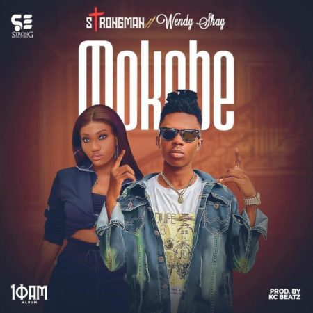 Strongman – Mokobe ft. Wendy Shay (Prod KC Beatz)