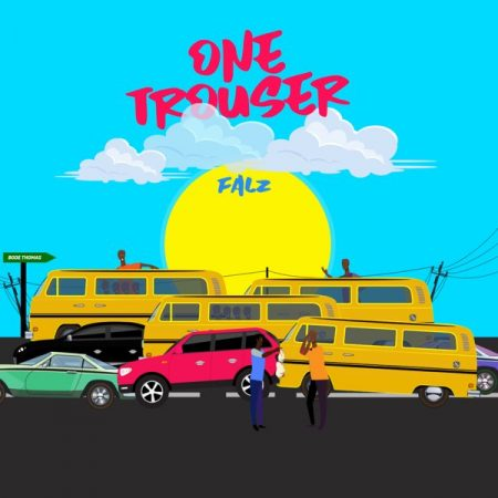 Falz – One Trouser (Prod by Bizzouch)